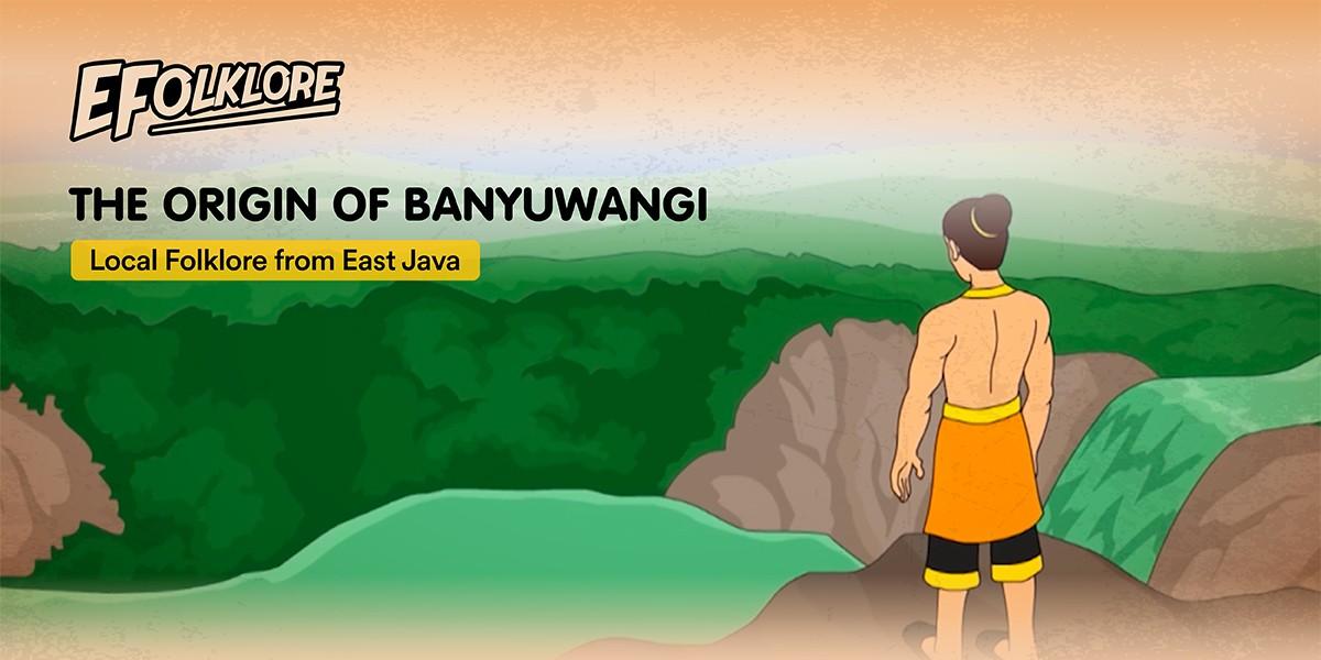 Asal usul legenda banyuwangi