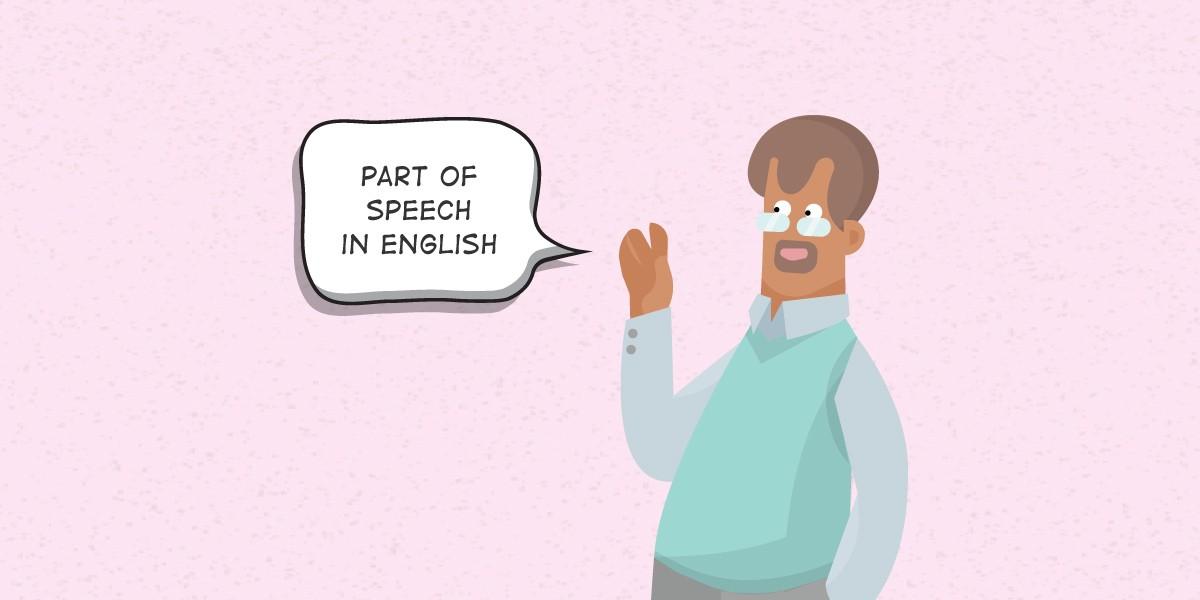 8 Macam Part of Speech dalam Bahasa Inggris