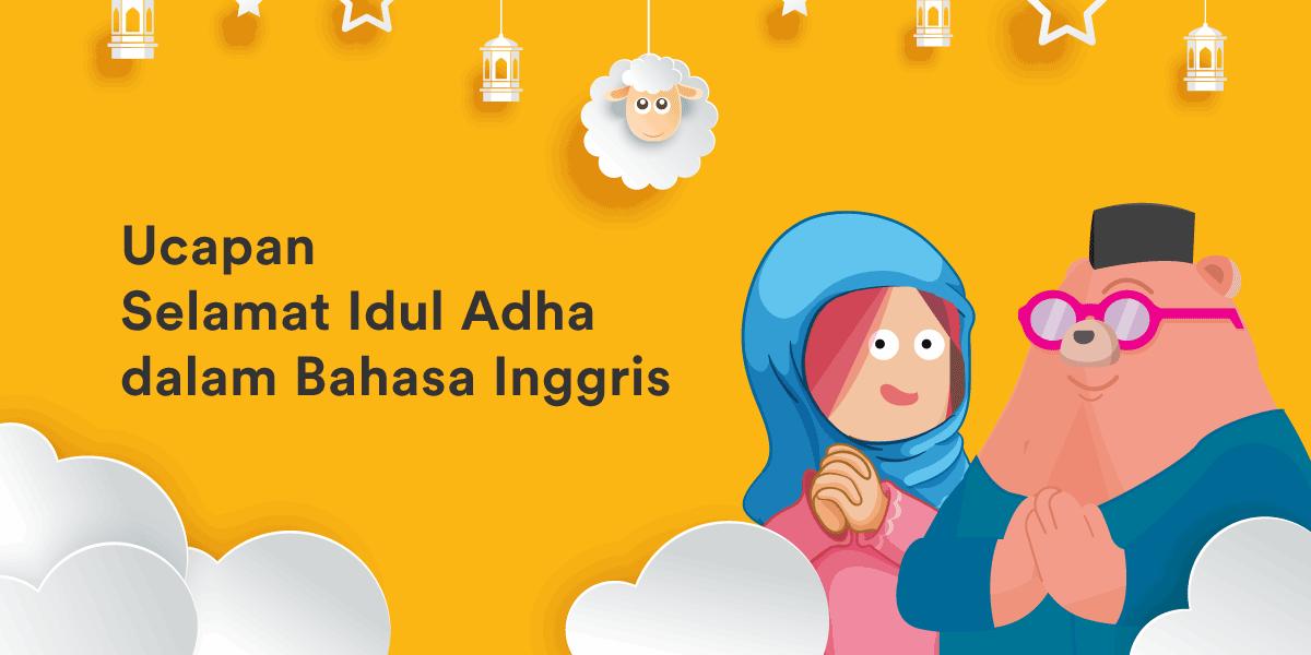 Ucapan Selamat Idul Adha Dalam Bahasa Inggris Ef Blog