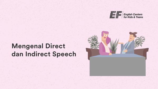 direct dan indirect speech bahasa inggris