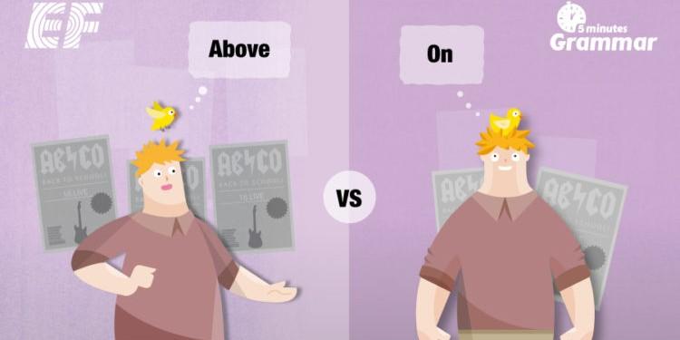 """В чем разница между """"above"""" и """"on""""?"""